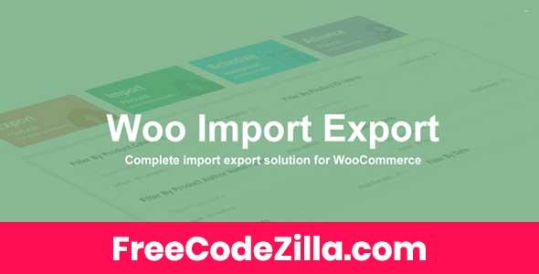 Woo Import Export Nulled - WordPress Plugin