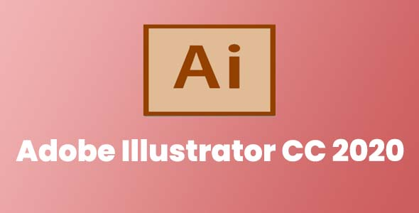 Adobe Illustrator CC 2020 Free Download